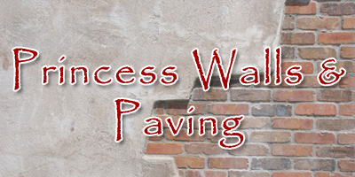 Princess Walls & Paving